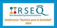 """Conferencia """"Química para la Sociedad"""" 2019 de la RSEQ"""