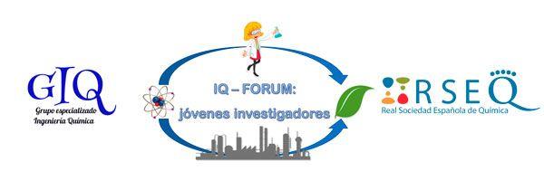 IQ-FORUM: Jóvenes Investigadores en Ingeniería Química
