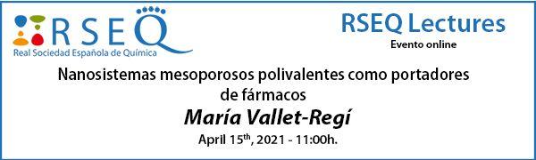 RSEQ Lectures: Prof. Vallet-Regí
